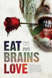 Eat Brains Love (2019) - IMDb